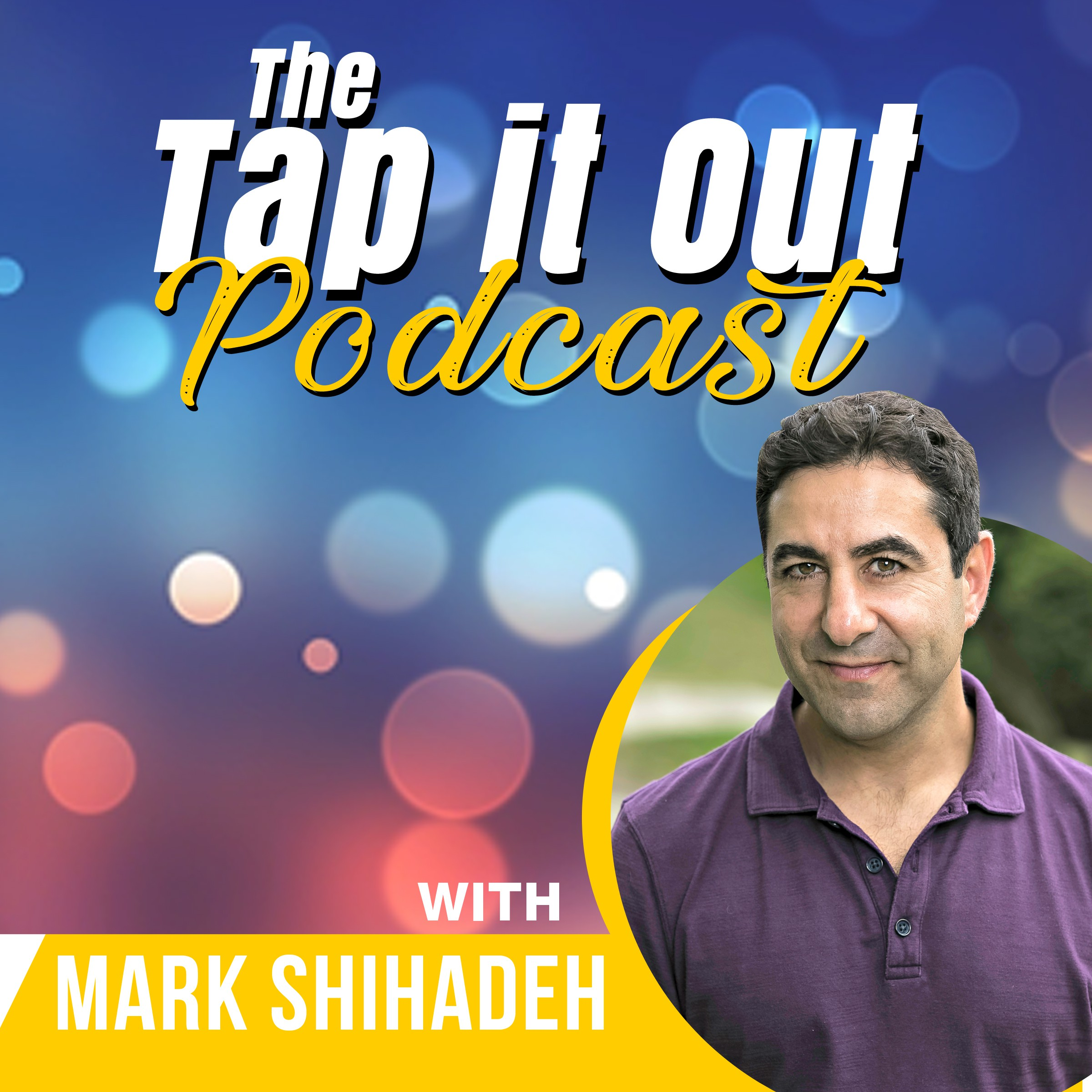 The Tap it Out Podcast - Tapping and the Law of Attraction