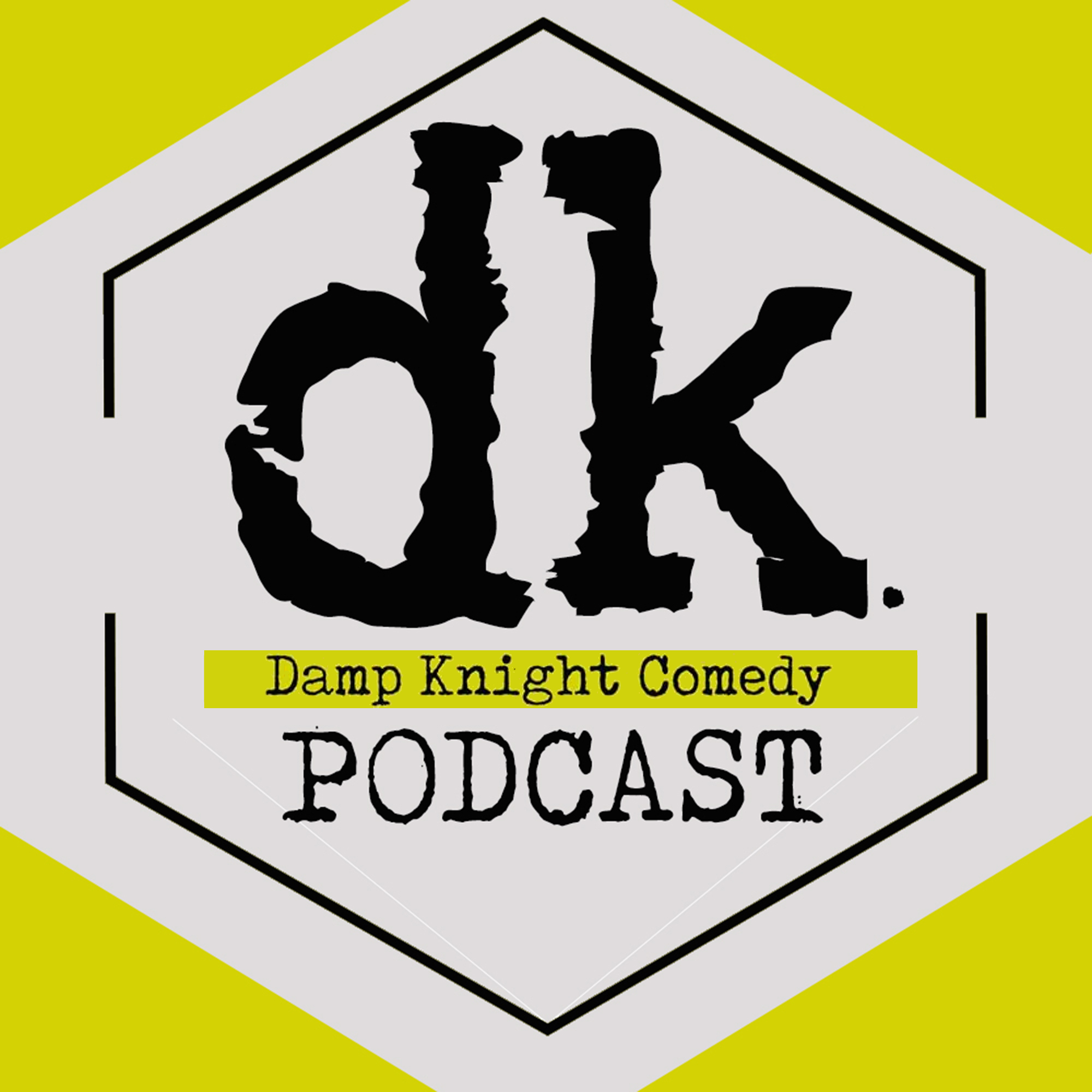 Damp Knight Comedy: Improv Podcast
