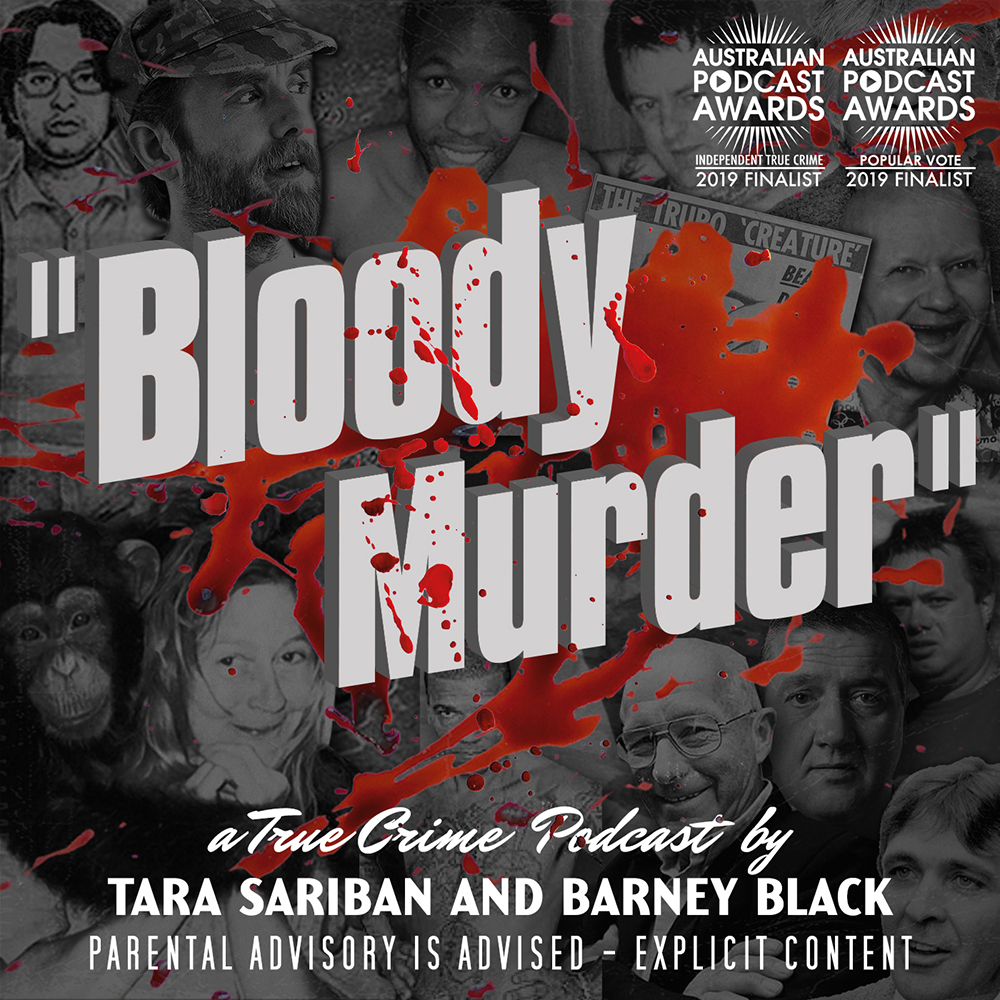 Bloody Murder - A True Crime Podcast on Apple Podcasts