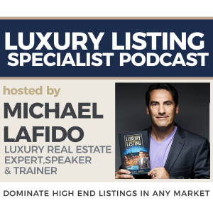 Luxury Listing Specialist - Dominate High End Listings In Any Market