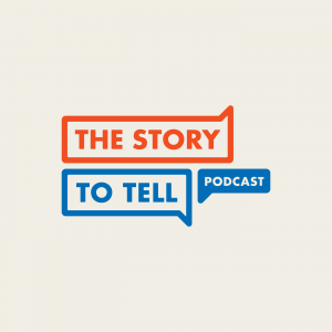The Story to Tell Podcast