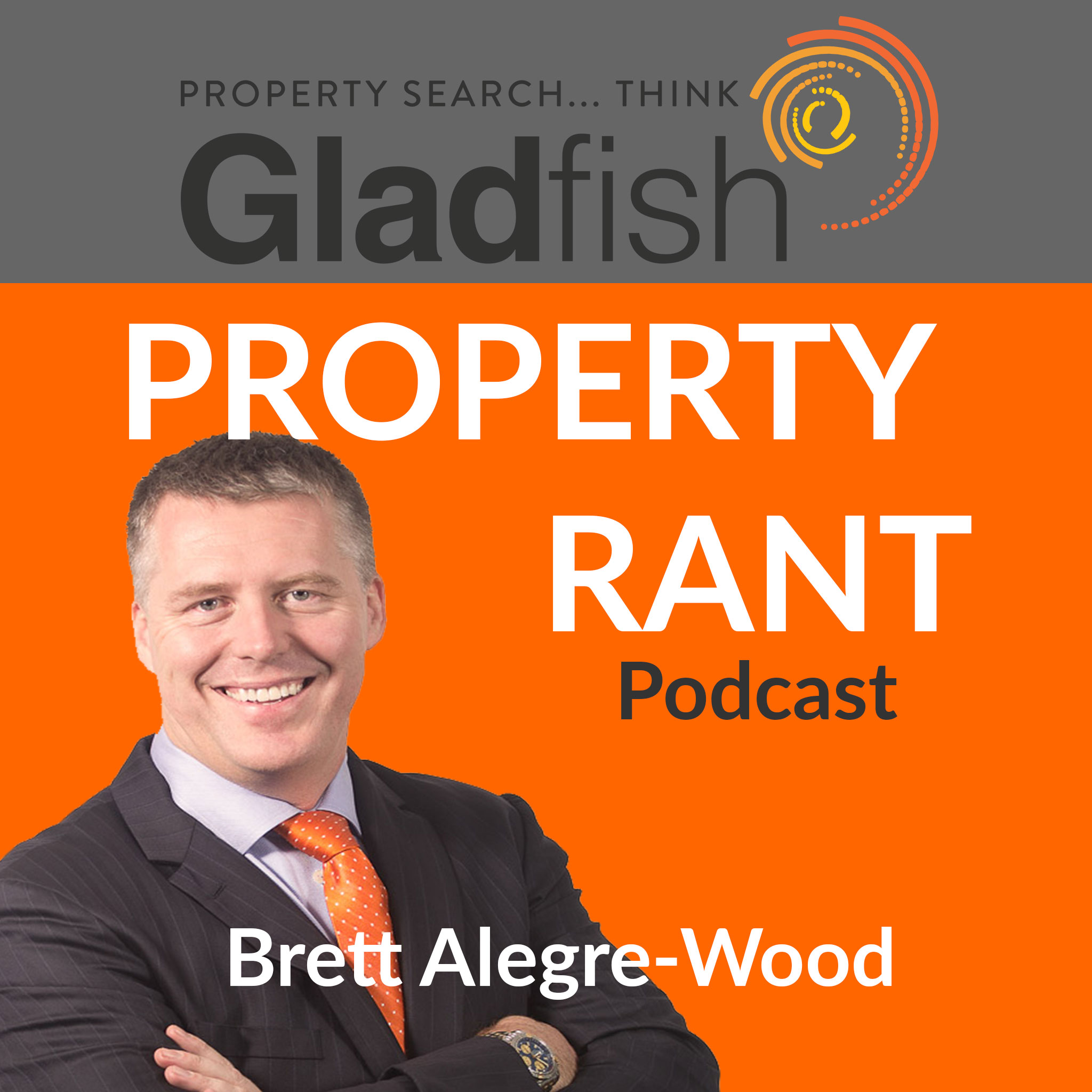 Bretts Property Rants