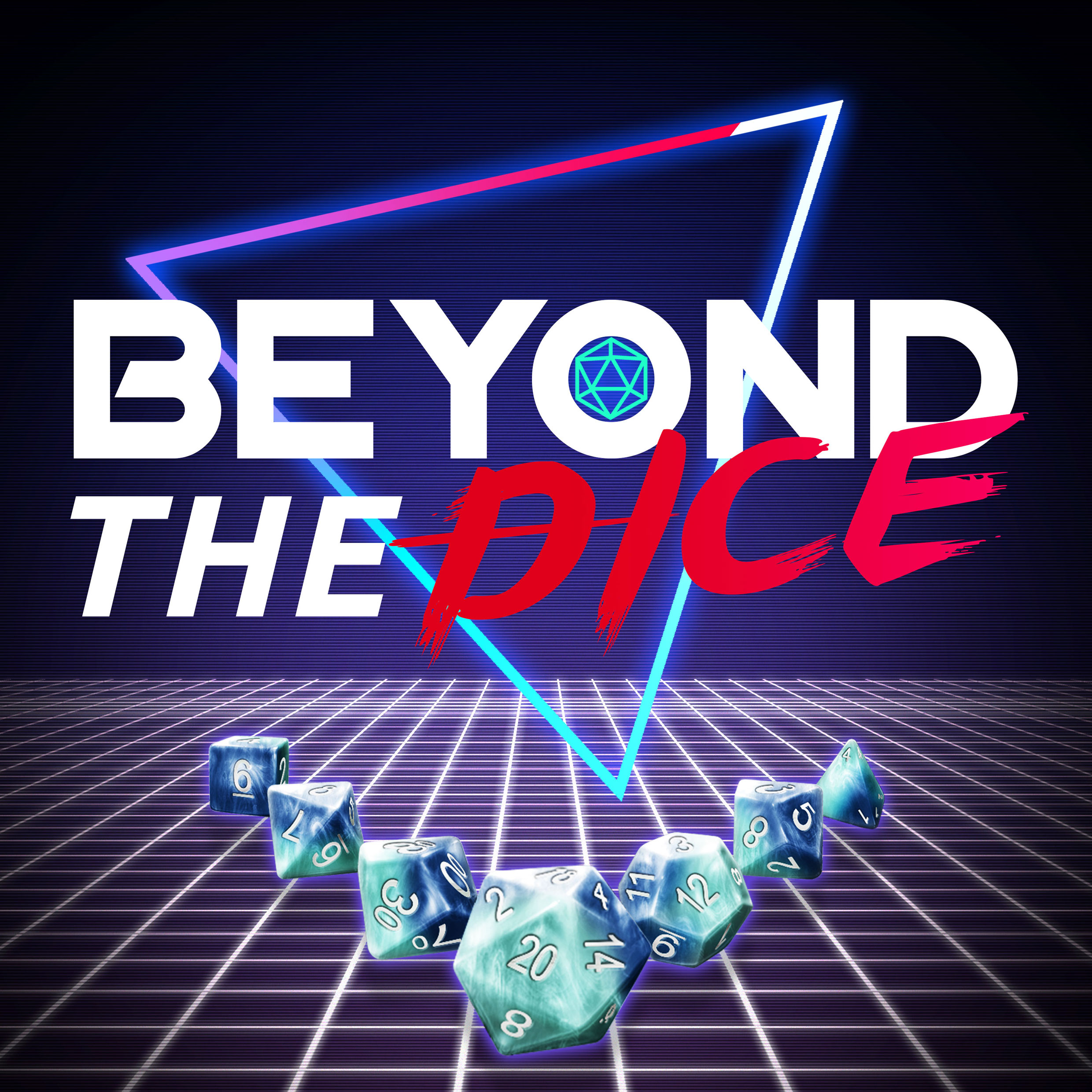 Beyond The Dice