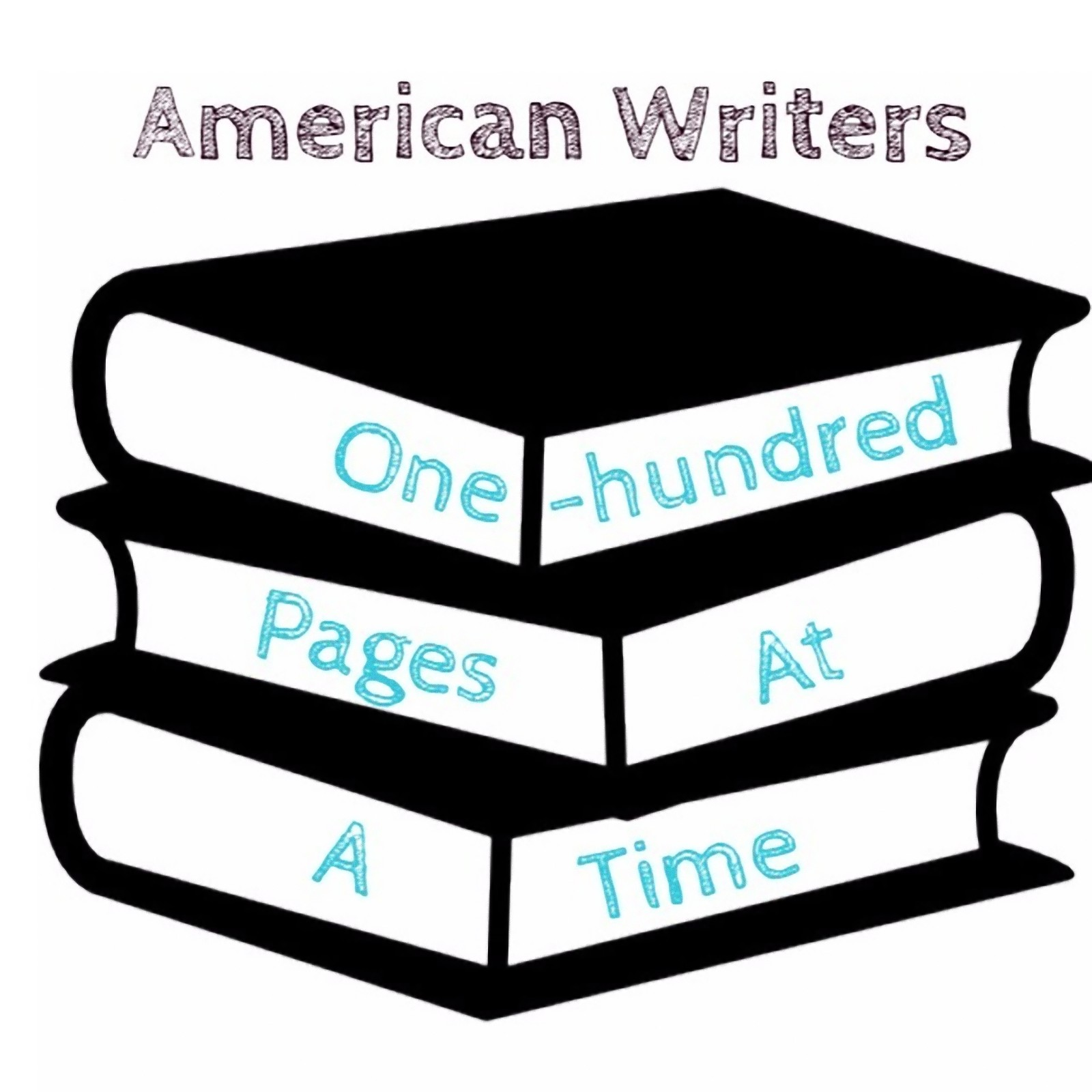 American Writers (One Hundred Pages at a Time)