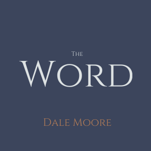 The Word: Episode 1164 Daniel 7:13-16