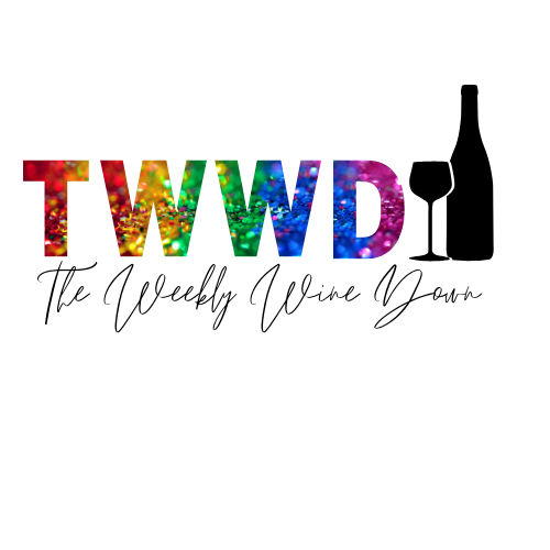 The Weekly Wine Down