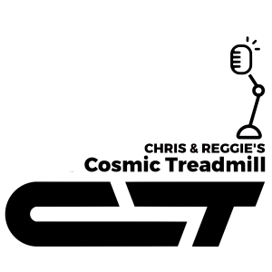 Chris and Reggie's Cosmic Treadmill
