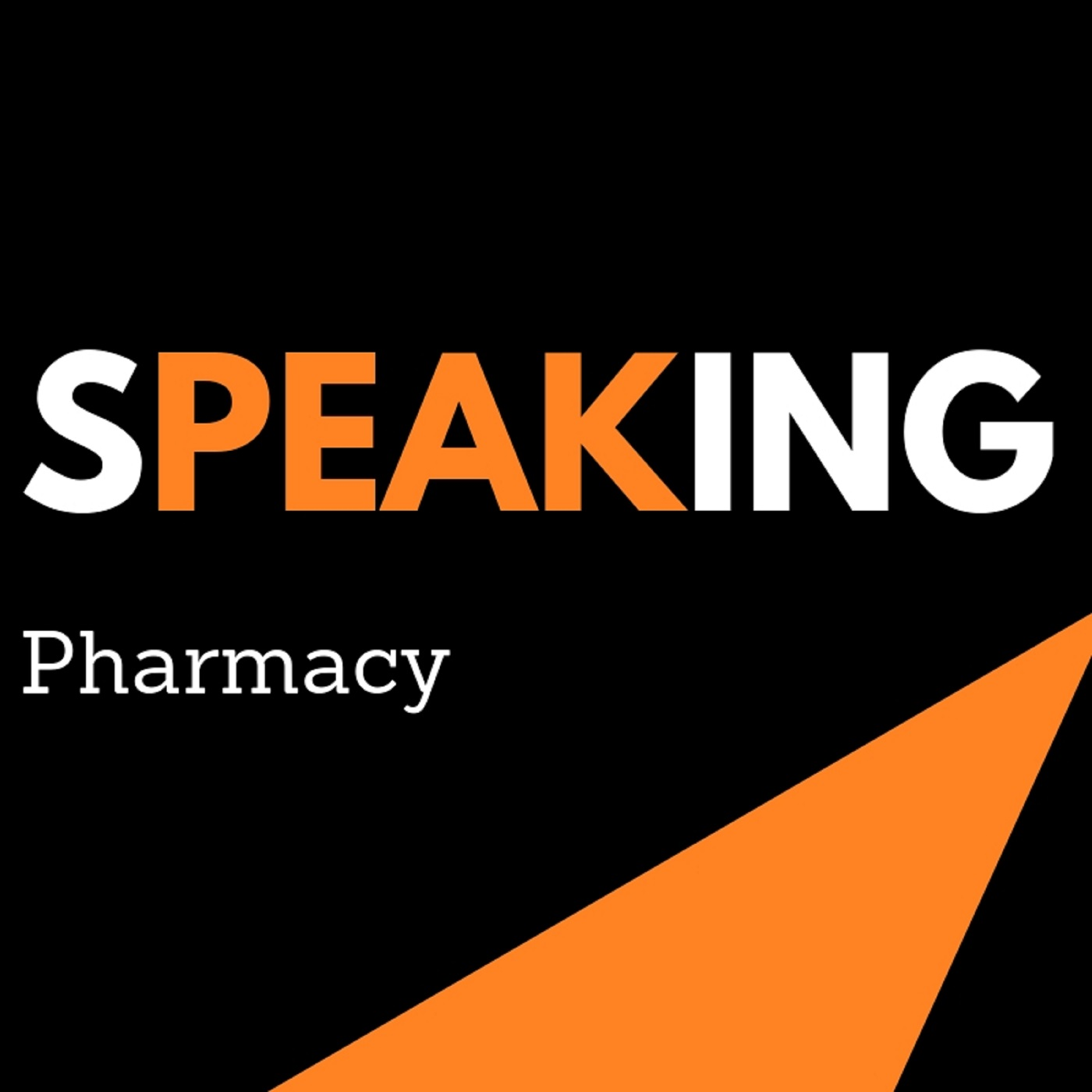 Speaking Pharmacy