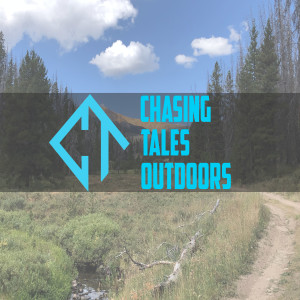 Chasing Tales Outdoors Podcast