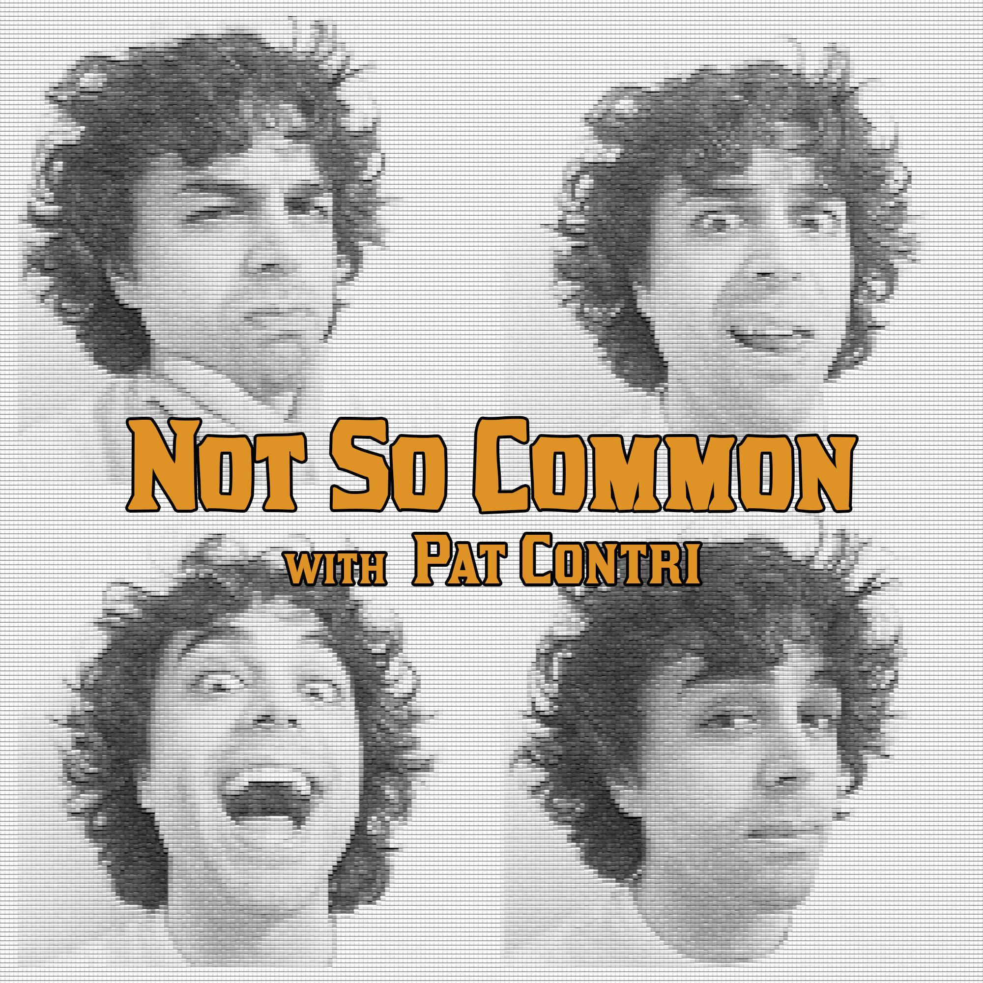 Not So Common with Pat Contri