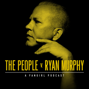 American Horror Story & 9-1-1 -- The People v. Ryan Murphy