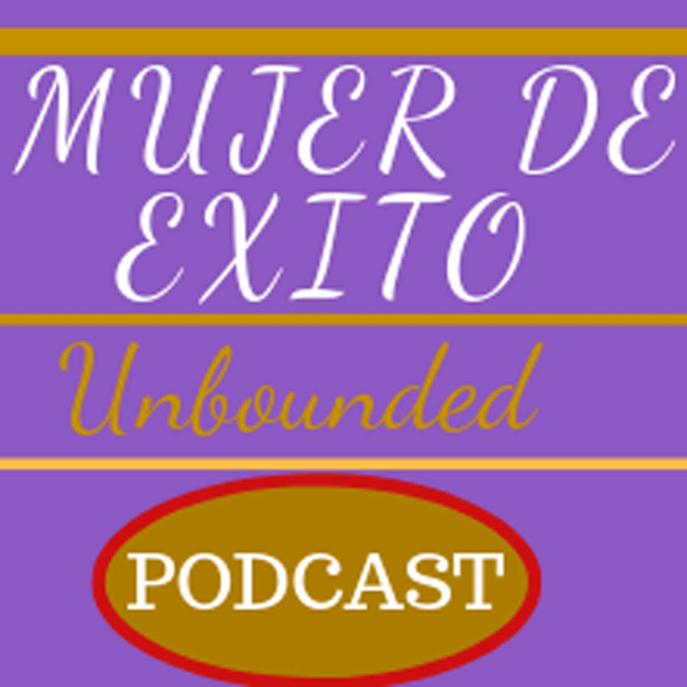 MUJER DE EXITO Unbounded!!