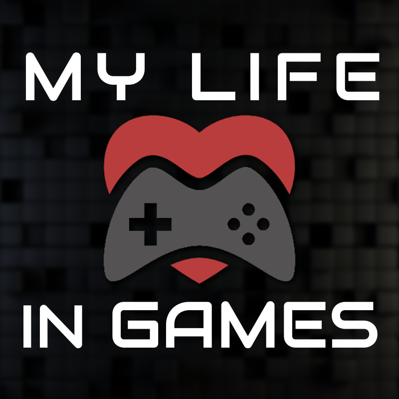 My Life In Games
