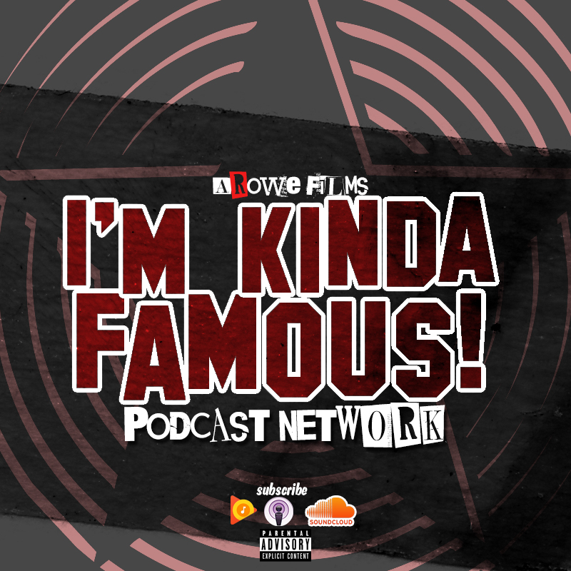 Kinda Famous Podcast