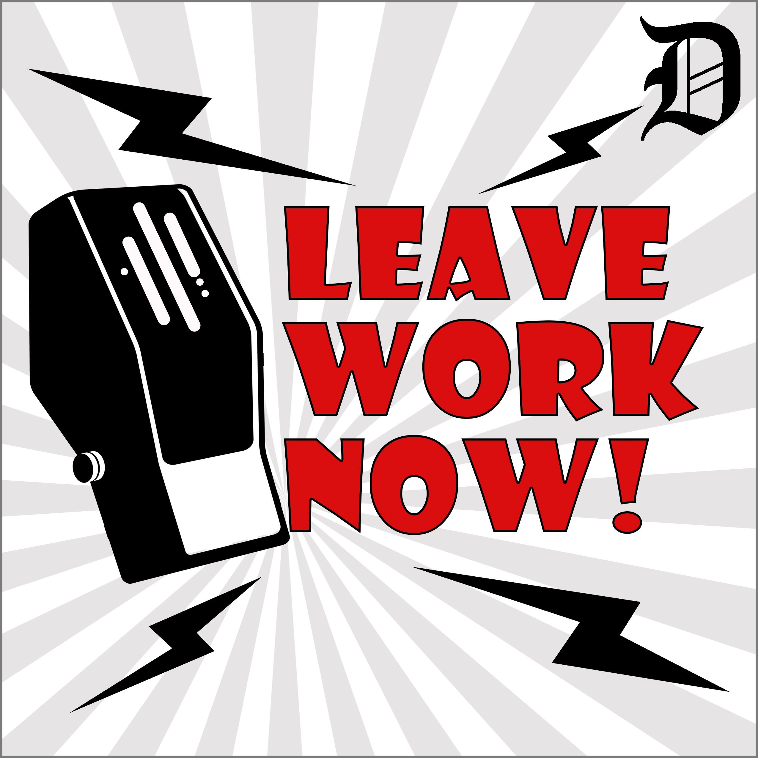 Leave Work Now! with Rick Koster