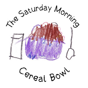 The Saturday Morning Cereal Bowl