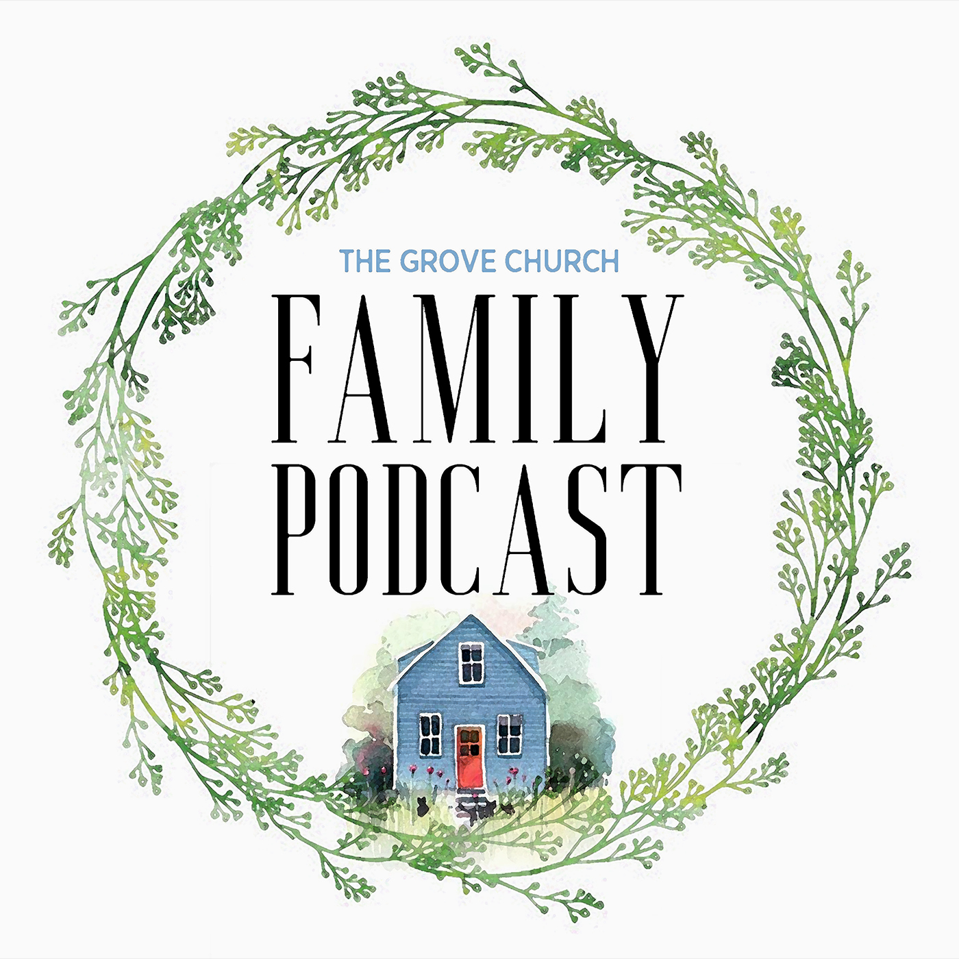 Grove Family Podcast