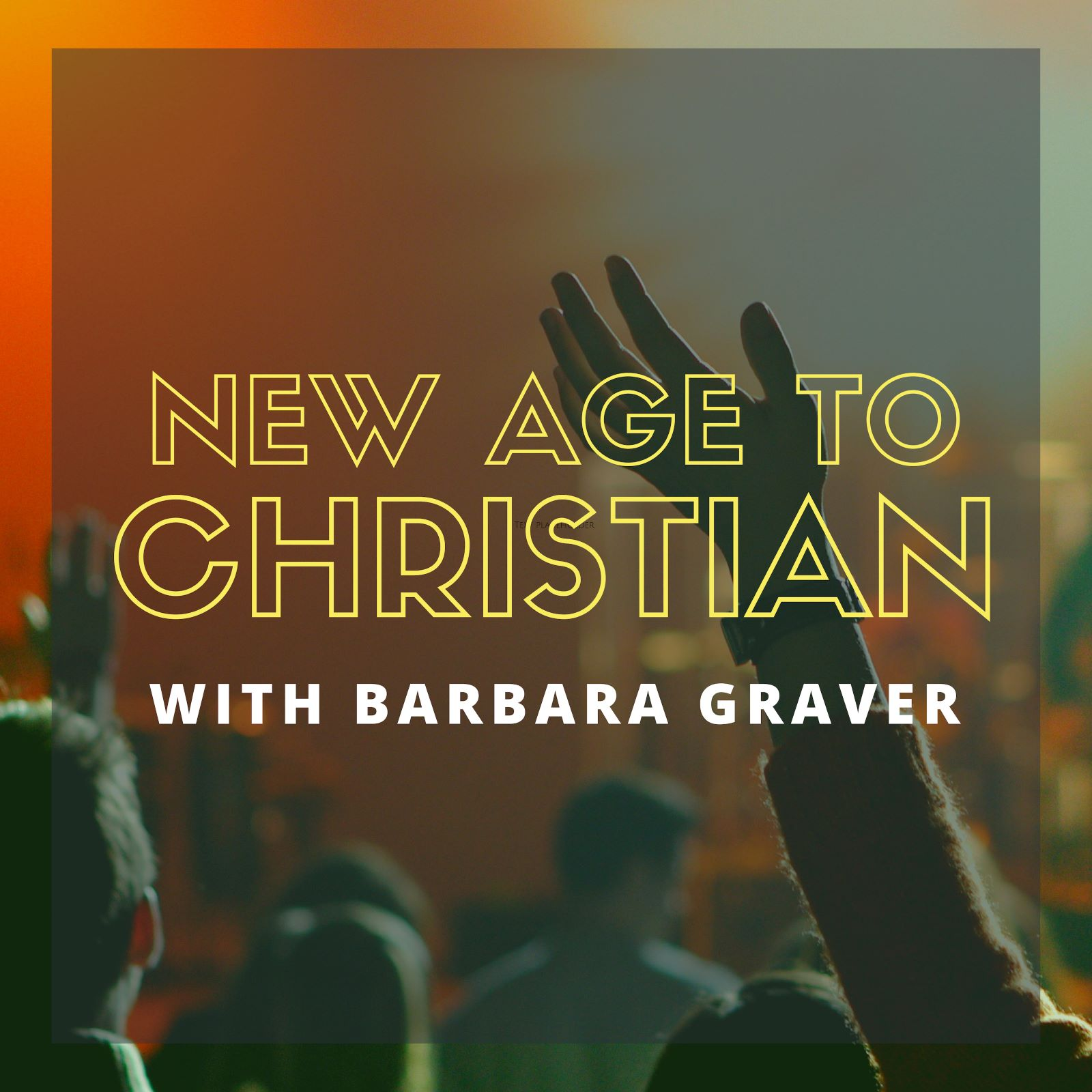 New Age to Christian Podcast