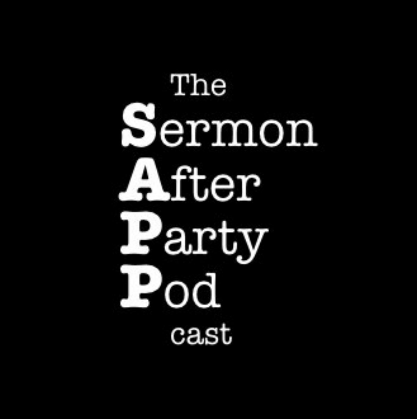 The Sermon After Party Podcast