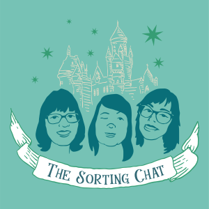 The Sorting Chat — A Harry Potter Podcast