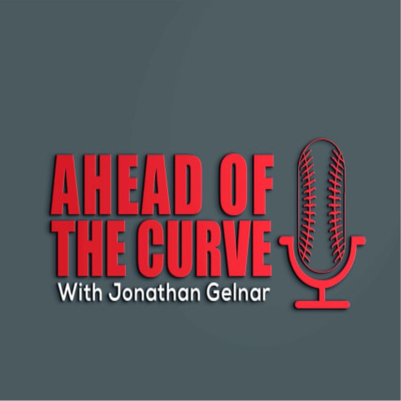 Ahead Of The Curve with Jonathan Gelnar