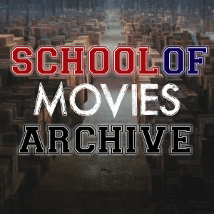 The School of Movies Archive
