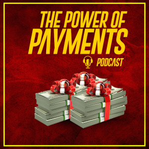 The Power of Payments Podcast
