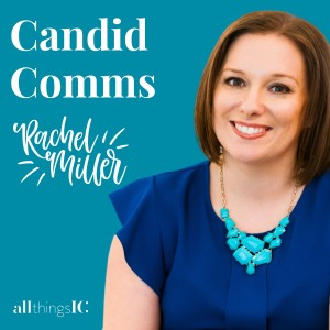 Candid Comms podcast with Rachel Miller