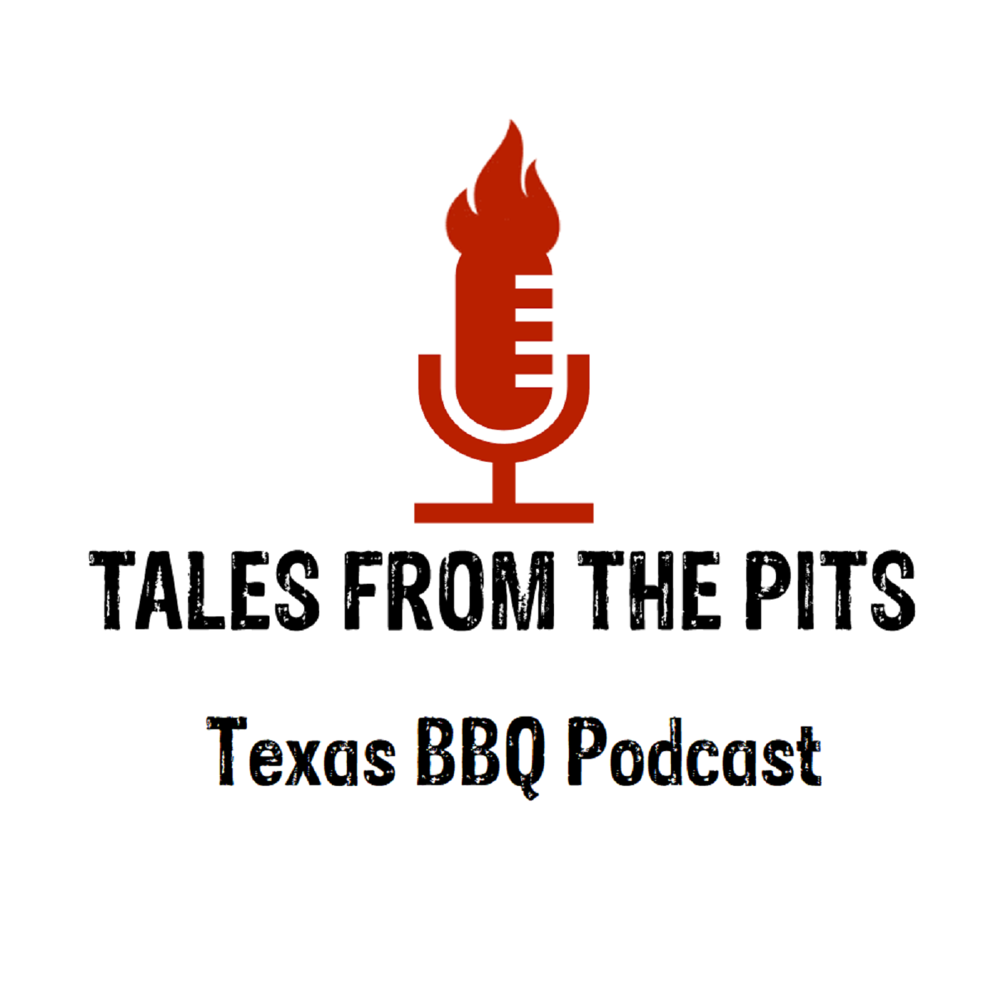 Tales from the pits, a Texas BBQ podcast featuring trendsetters, leaders, and icons from the barbecue industry