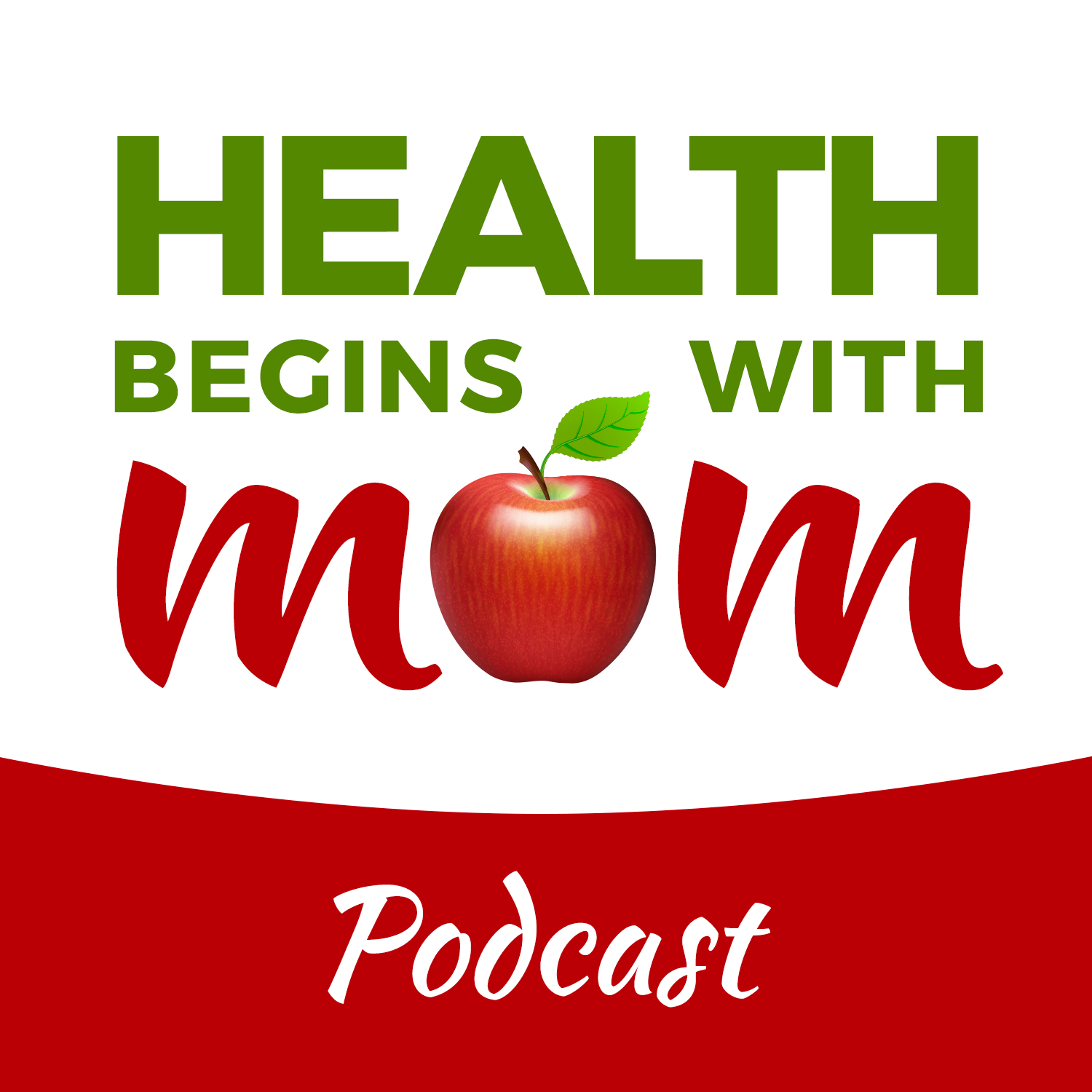 Health Begins With Mom Podcast | For The Woman Who Is Done Surviving And Is Ready To Thrive As A Woman, Wife And A Mother