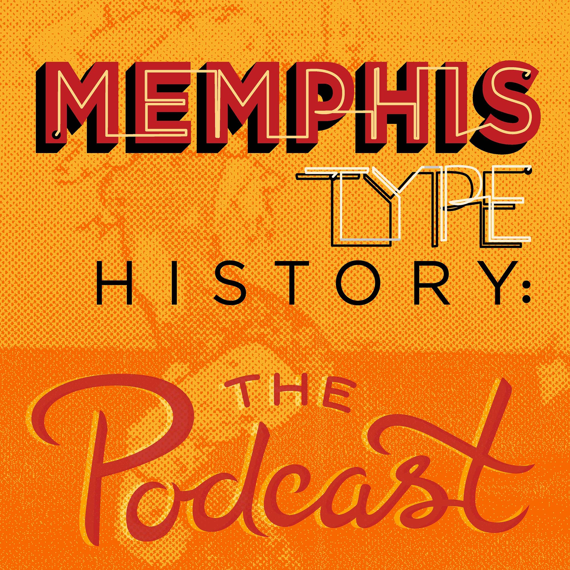 Memphis Type History: The Podcast