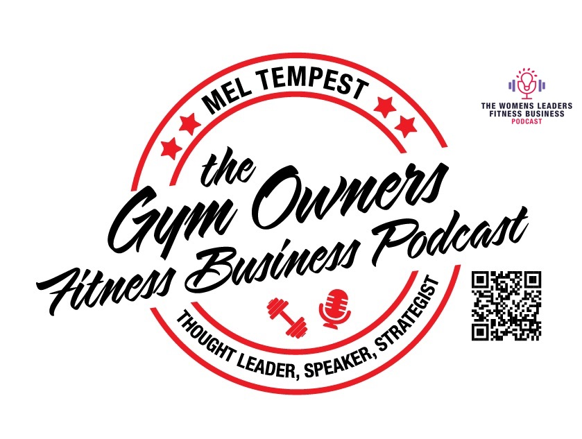The Gym Owners Fitness Business Podcast And The Womens Leaders Fitness Business Podcast