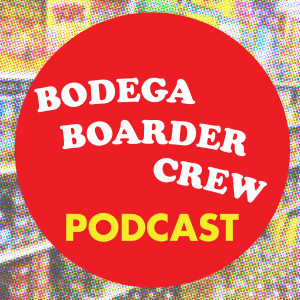 Bodega Boarder Crew Podcast - Surf Podcast