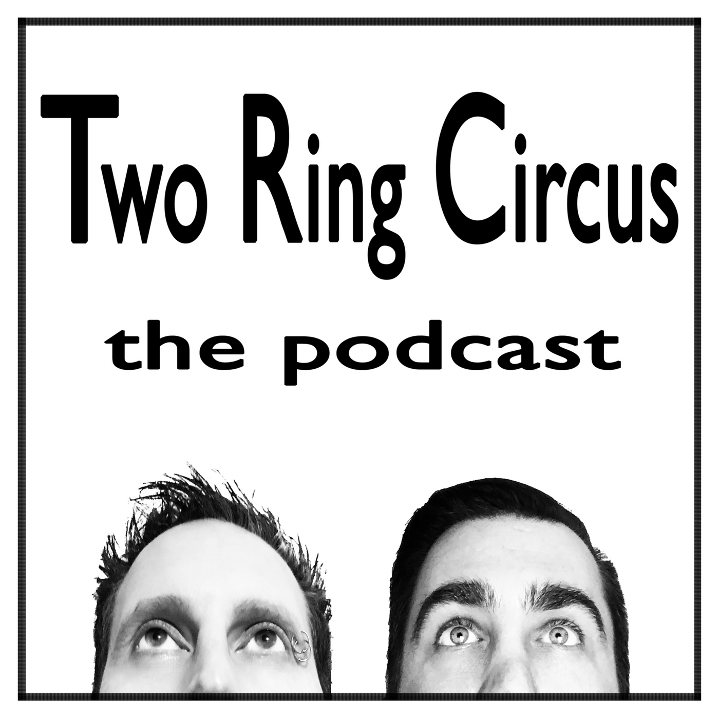 The Two Ring Circus Show