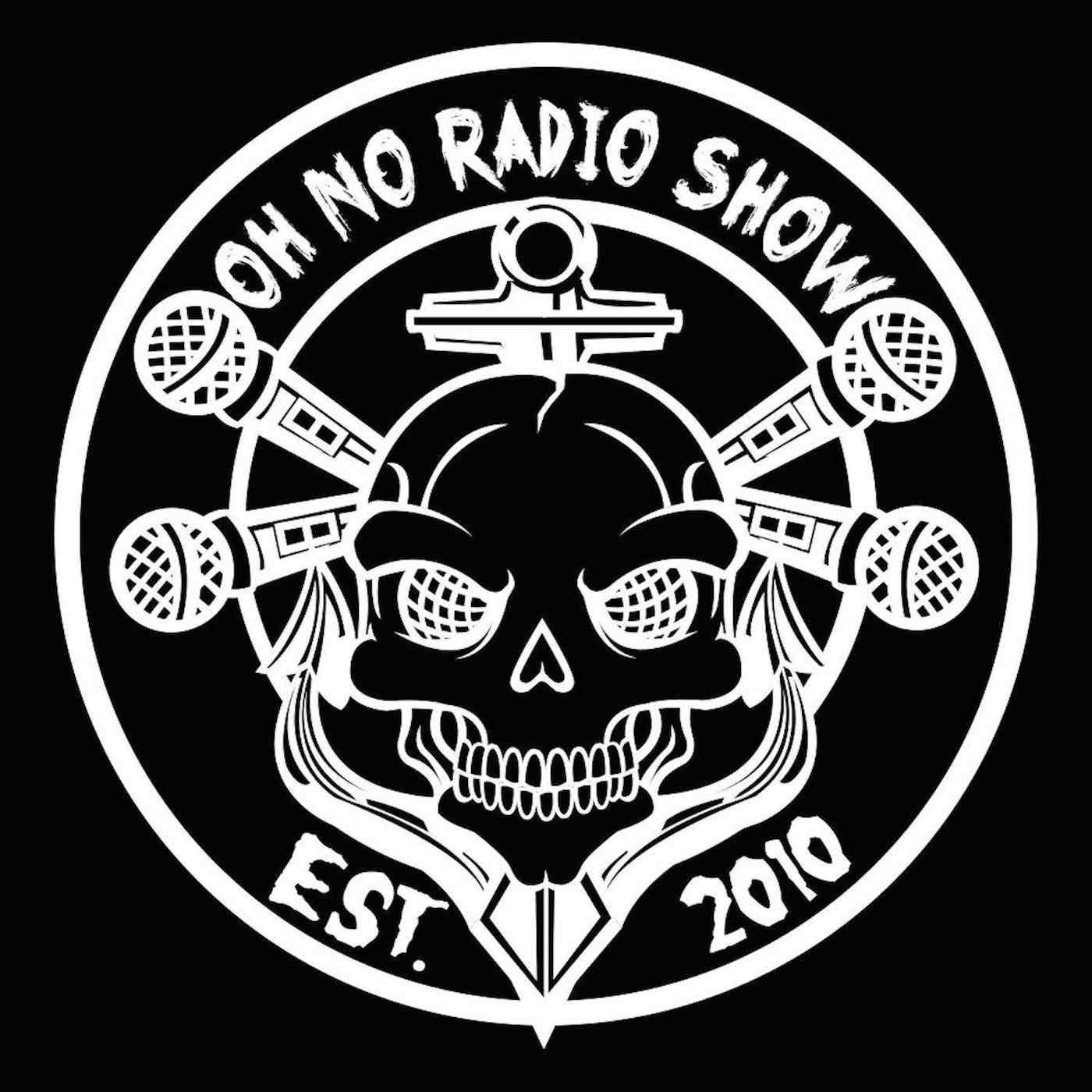 Oh No Radio Show