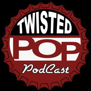 Twisted Pop Podcast