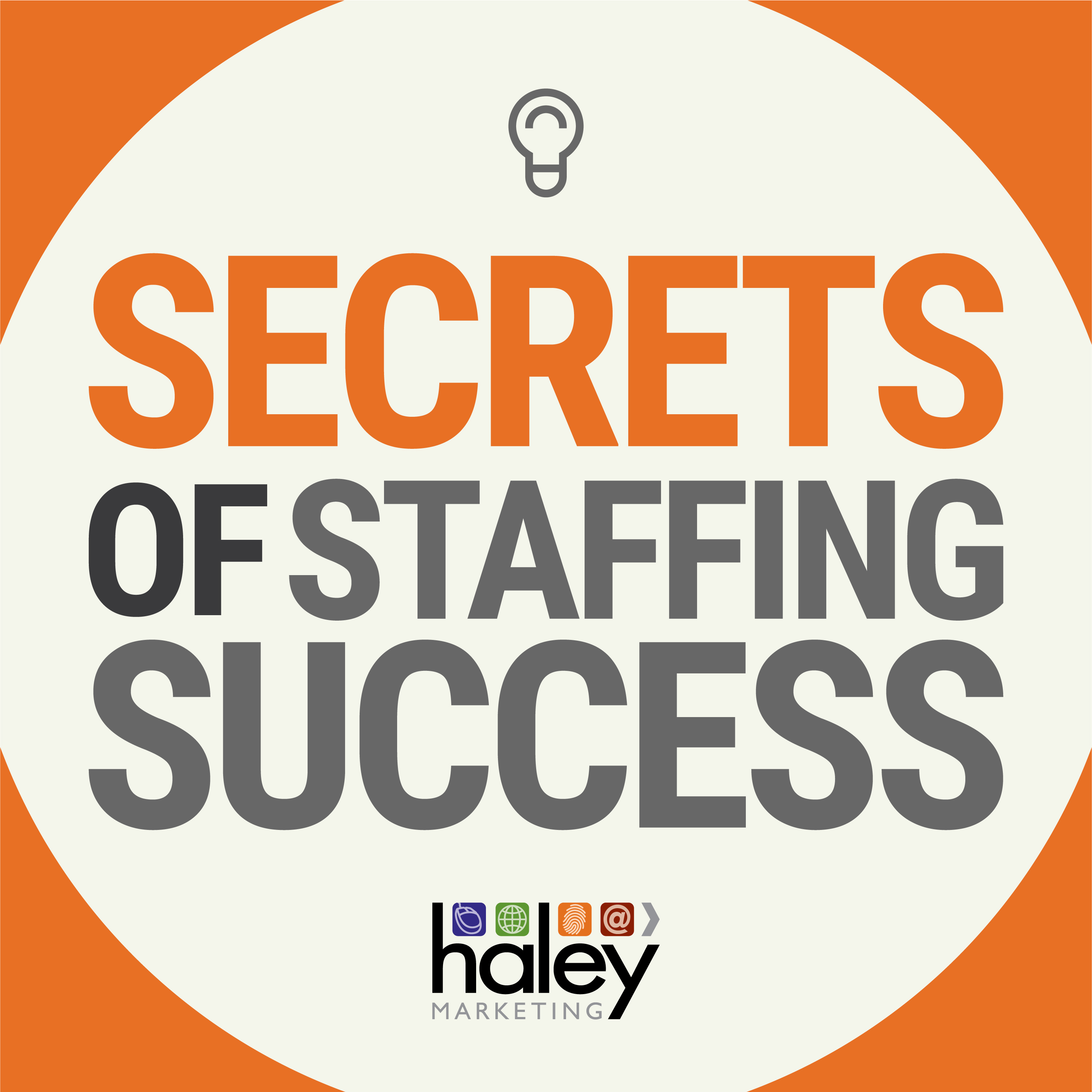 Secrets of Staffing Success