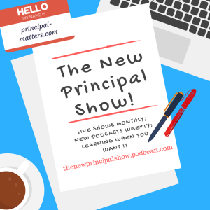 The New Principal Show!