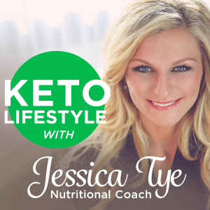 Keto Lifestyle with Jessica Tye, NTP