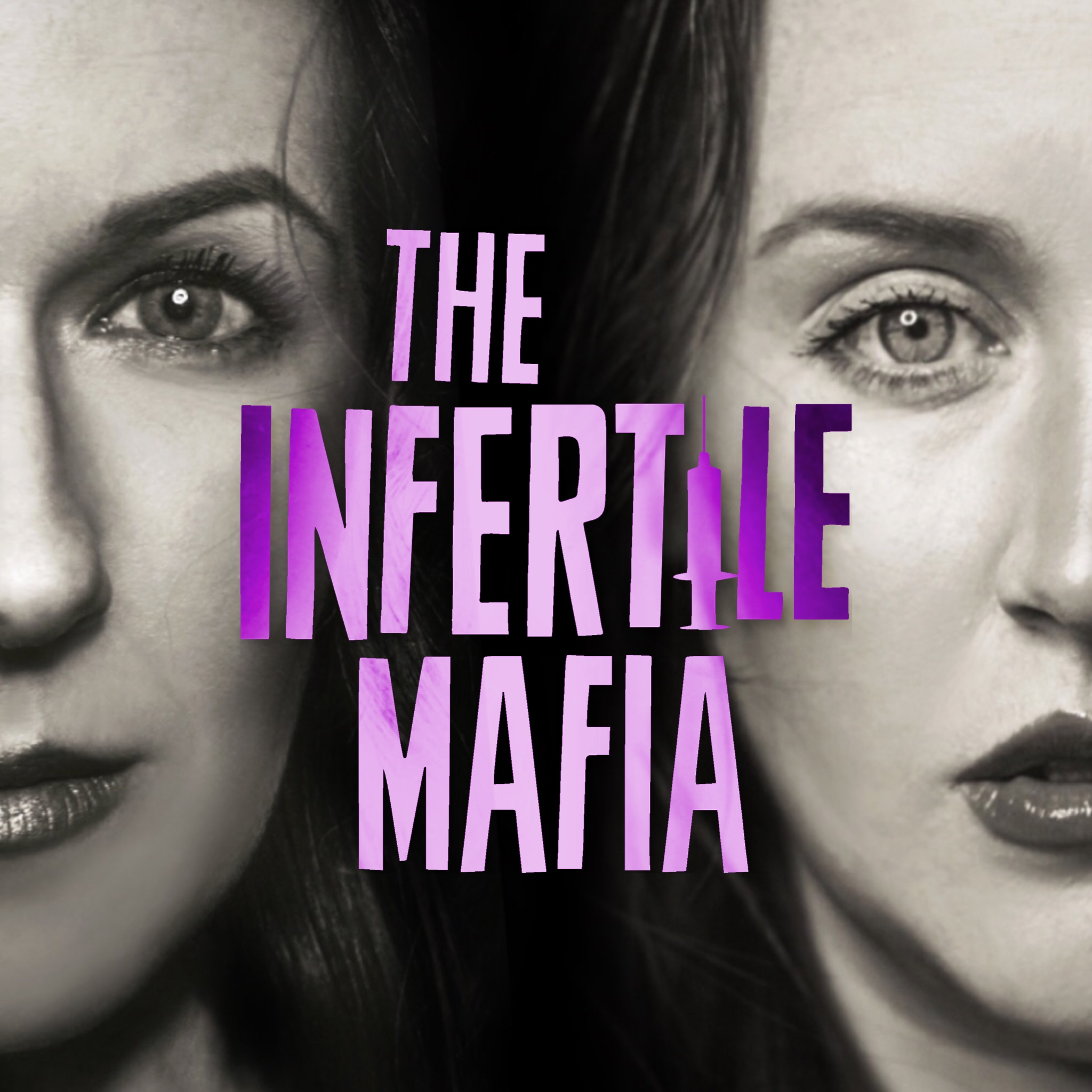 The Infertile Mafia: Real talk about infertility, IVF, and trying to conceive.