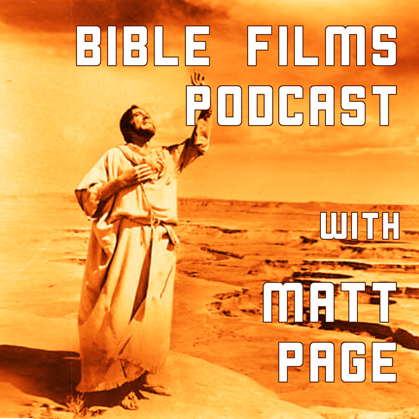 Bible Films Podcast