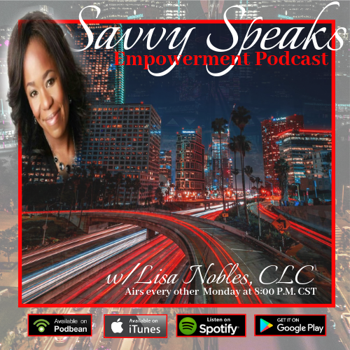 The Savvy Speaks Empowerment Podcast
