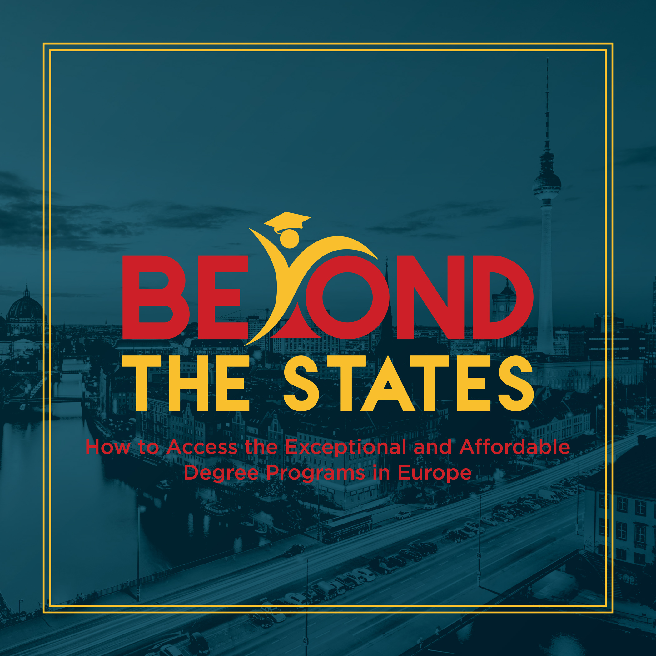 Beyond the States: College in Europe