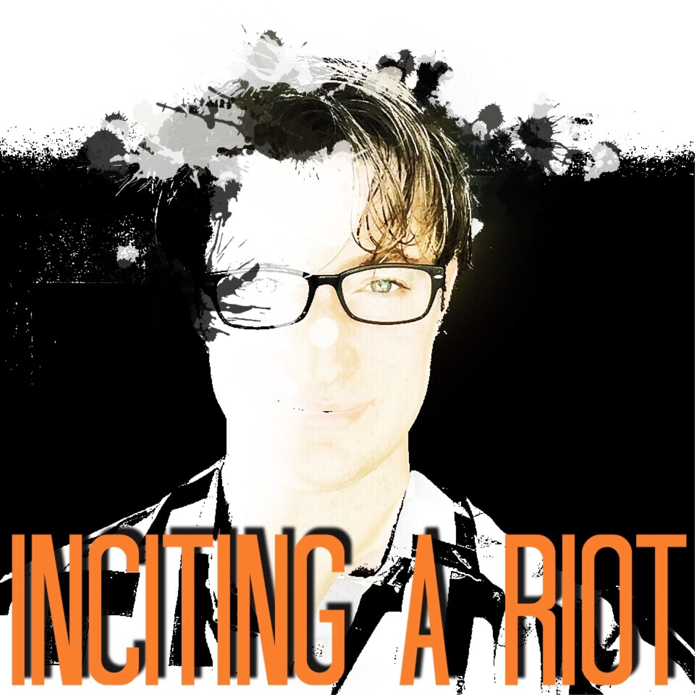 Inciting A Riot