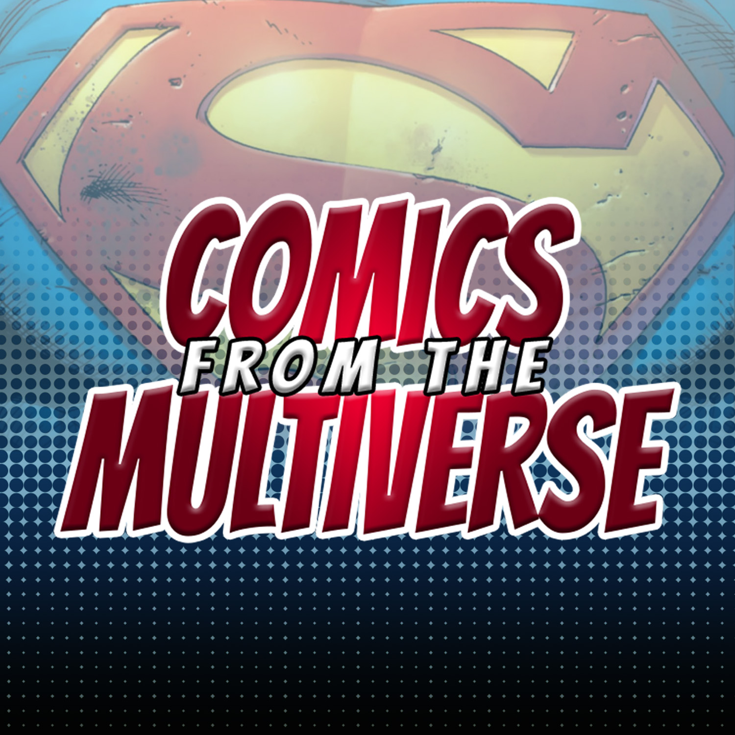 Comics From The Multiverse (DC Comics Podcast)