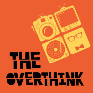 The Overthink