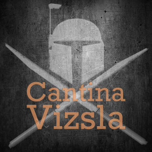 Cantina Vizsla: A Star Wars Galaxy of Heroes Podcast
