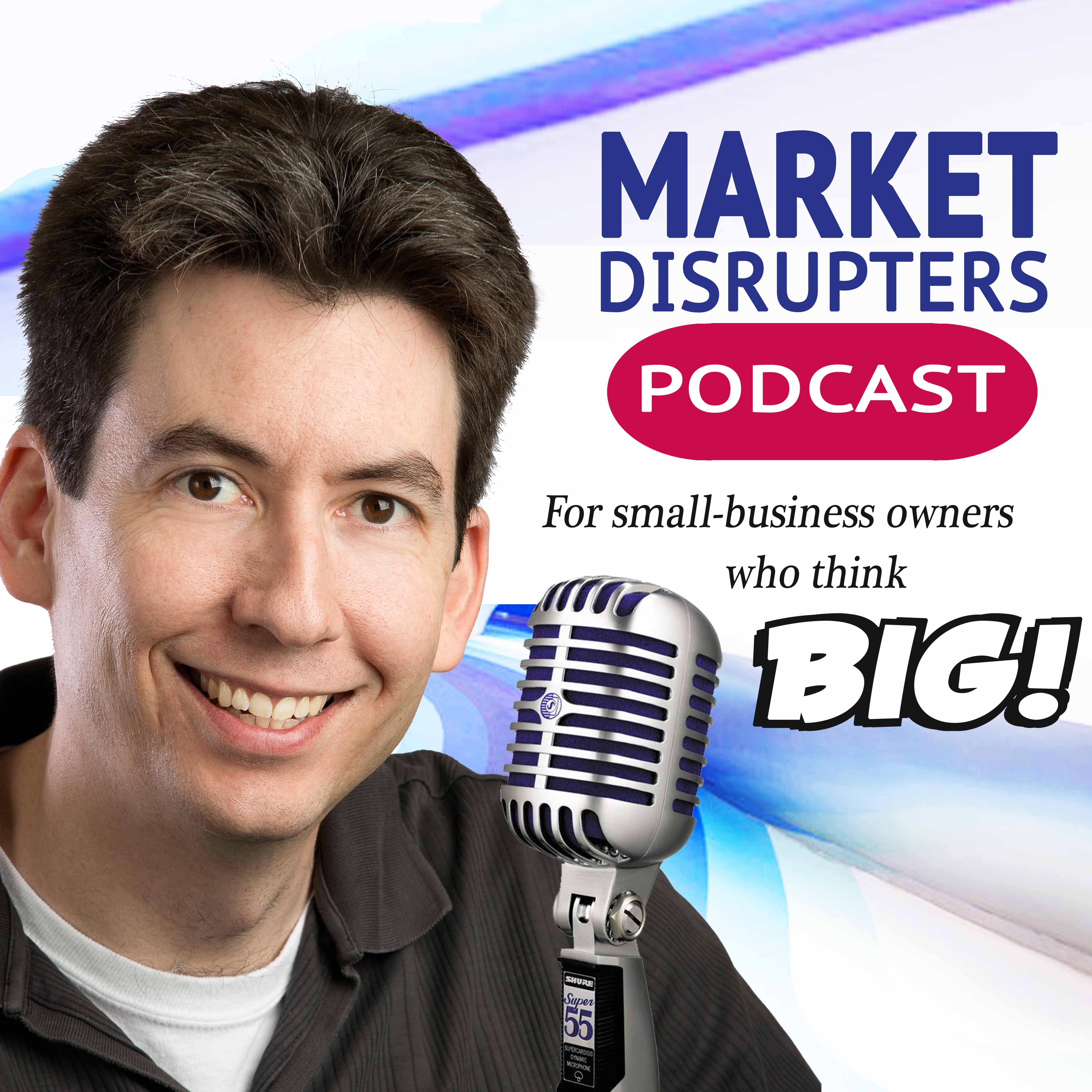The Market Disrupter's Podcast