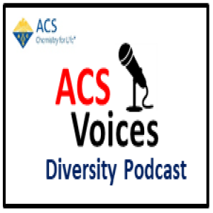The ACS Voices Diversity Podcast