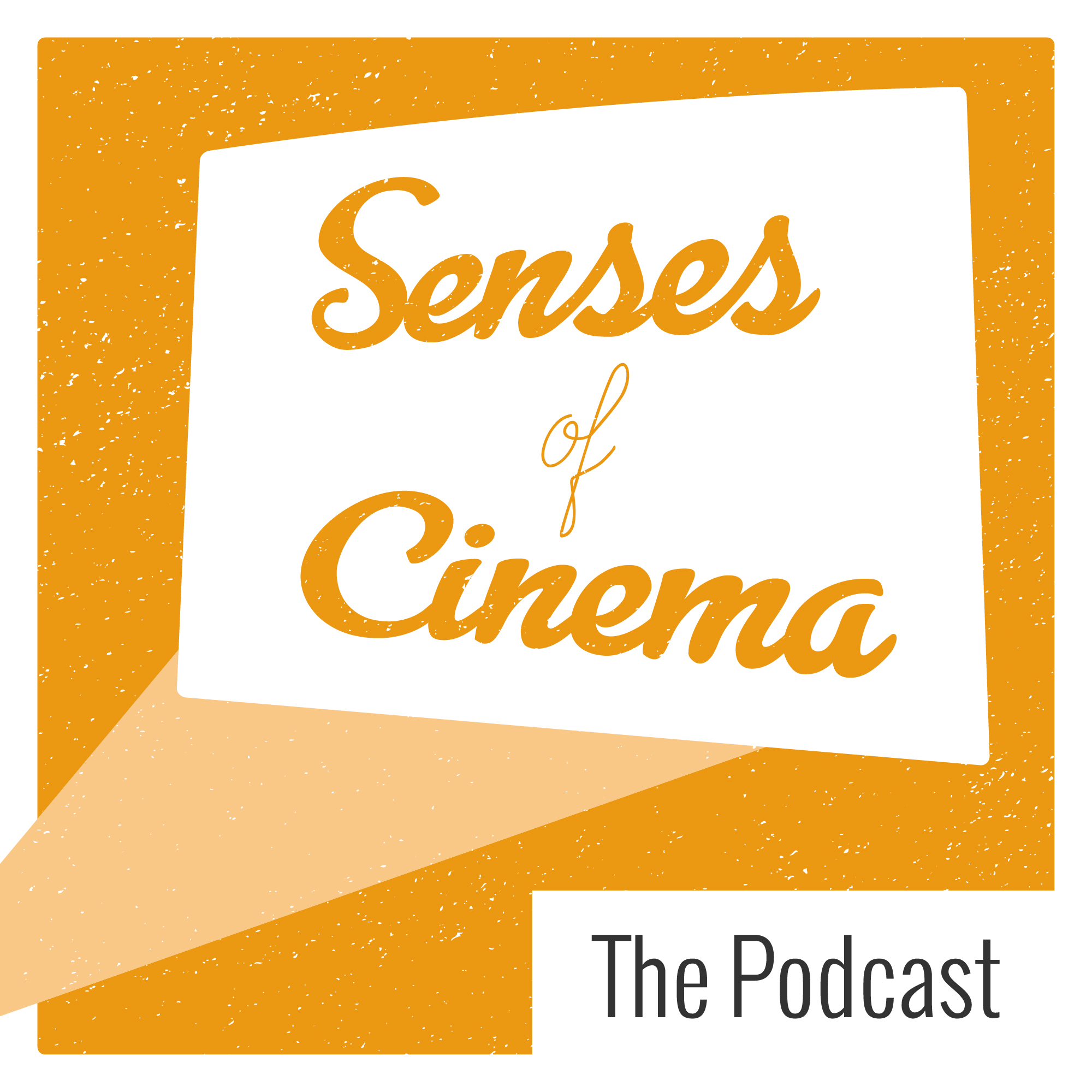 The Senses of Cinema Podcast